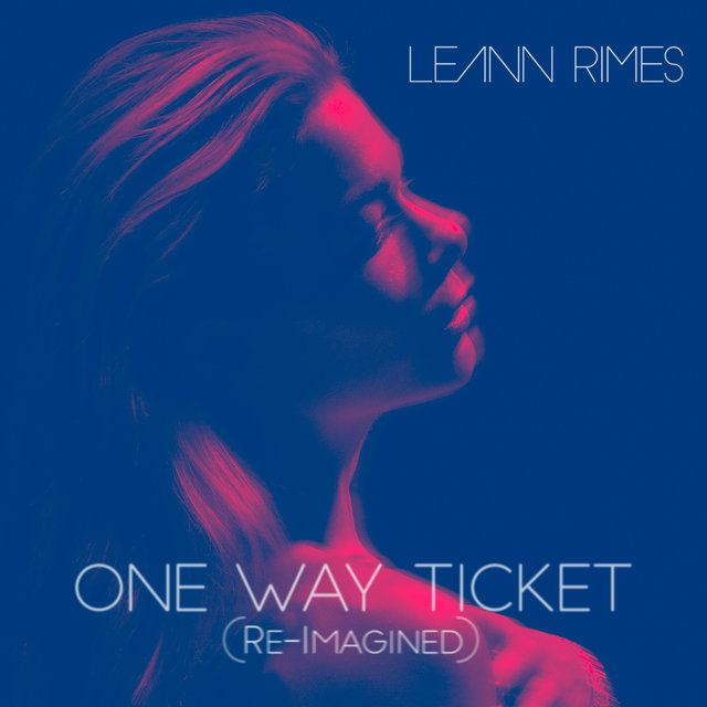 One Way Ticket (Re-Imagined)