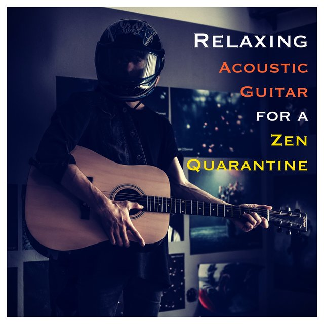 Relaxing Acoustic Guitar for a Zen Quarantine