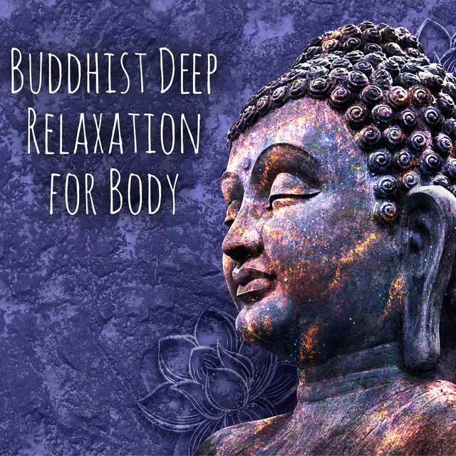 Buddhist Deep Relaxation for Body