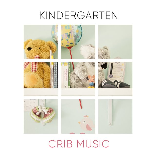 Peaceful Kindergarten Crib Music