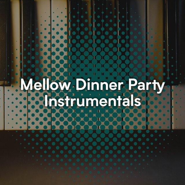 Mellow Dinner Party Grand Piano Instrumentals