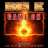 Game On (feat. Lil Flip & Frayser Boy)