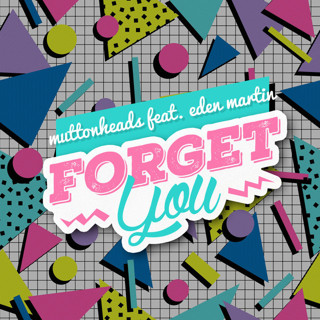 Forget You (Remixes)