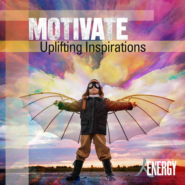 Motivate - Uplifting Inspirations