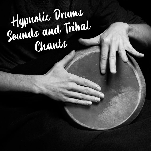 Hypnotic Drums Sounds and Tribal Chants