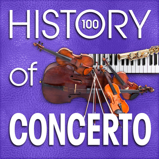 The History of Concerto (100 Famous Songs)