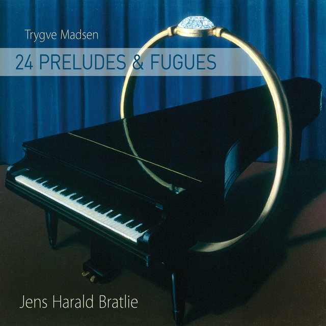 Trygve Madsen: 24 Preludes & Fugues