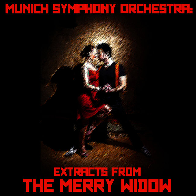 Munich Symphony Orchestra: Extracts from the Merry Widow