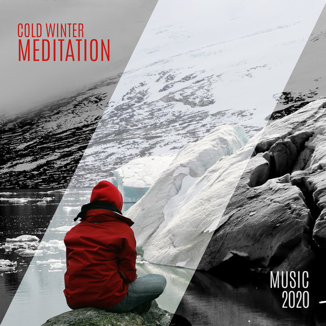 Cold Winter Meditation Music 2020