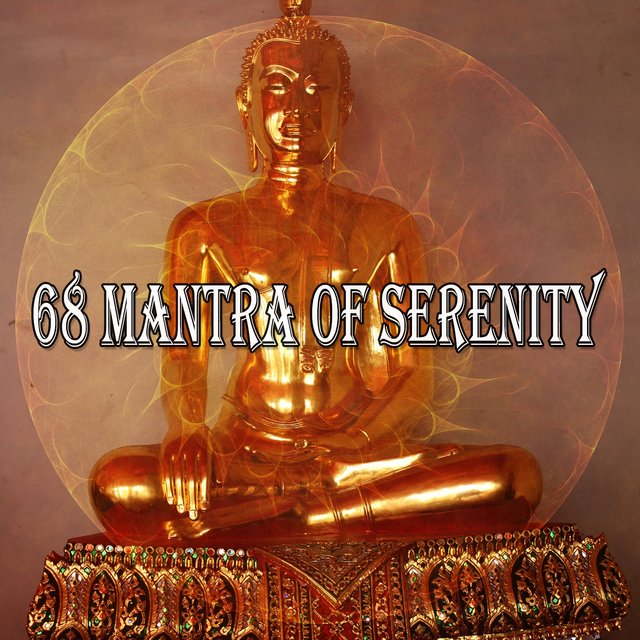 68 Mantra of Serenity