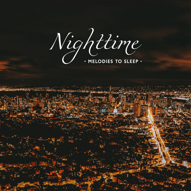 Nighttime Melodies to Sleep