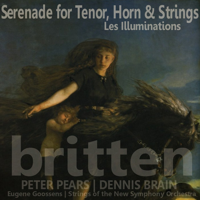 Britten: Serenade for Tenor, Horn and Strings; Les Illuminations