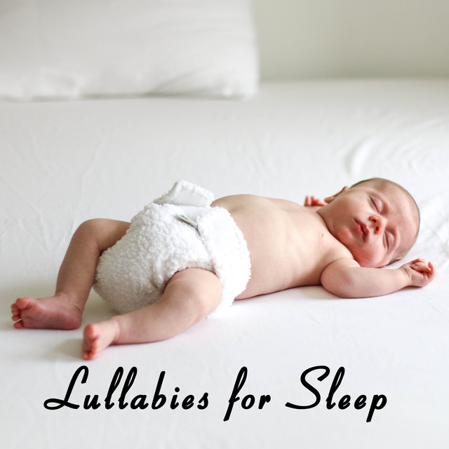Lullabies for Sleep: A Relaxing Album with Peaceful Sounds for Babies