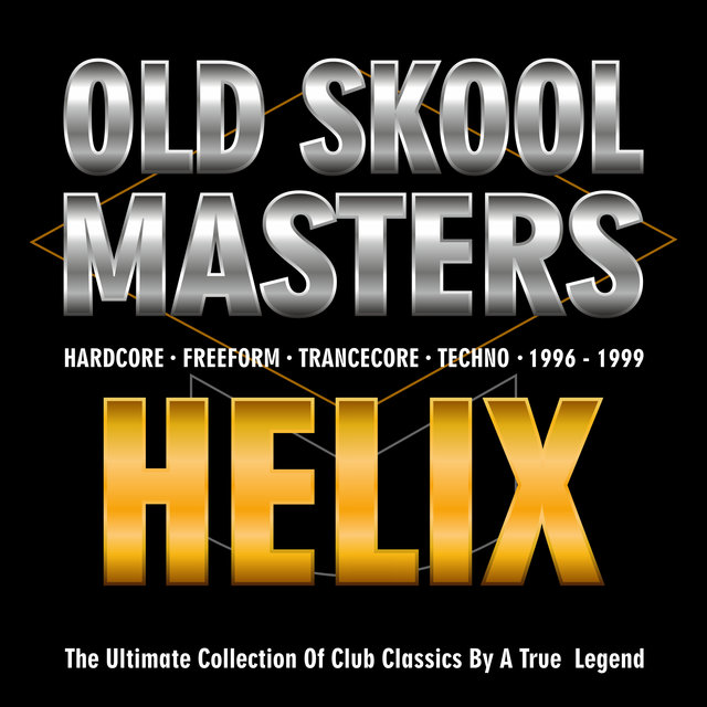 Old Skool Masters - Helix