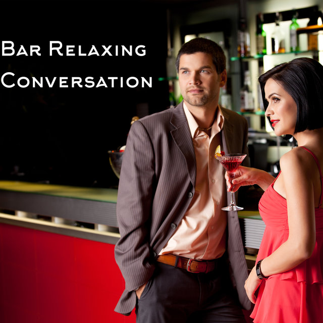 Bar Relaxing Conversation (Lounge Jazz Music)