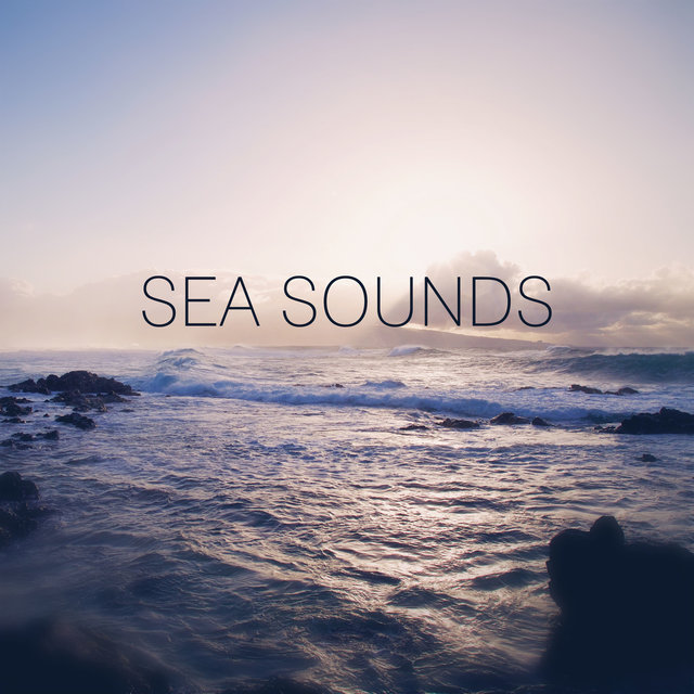 Sea Sounds – New Age Nature Sounds for Spa, Sea Waves, Music for Massage and Relaxation, Relaxing Massage, Reiki