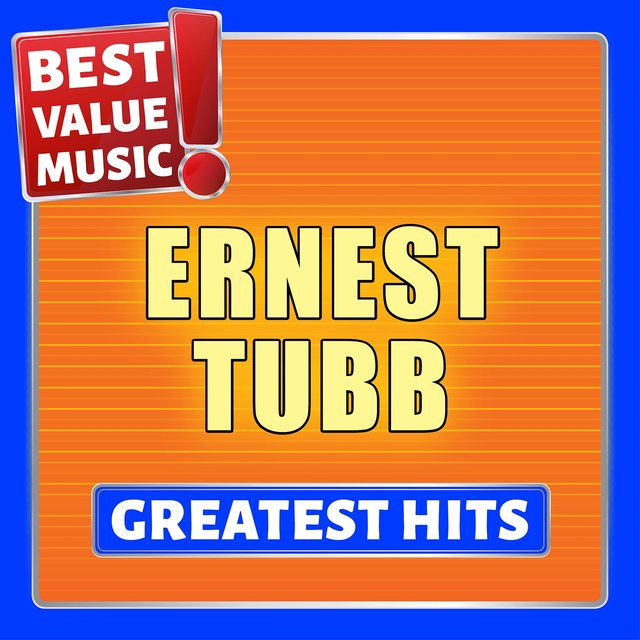 Ernest Tubb - Greatest Hits