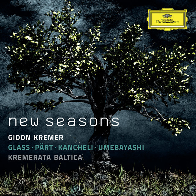 New Seasons - Glass, Pärt, Kancheli, Umebayashi