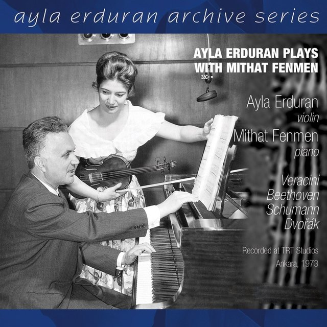 Ayla Erduran Plays with Mithat Fenmen