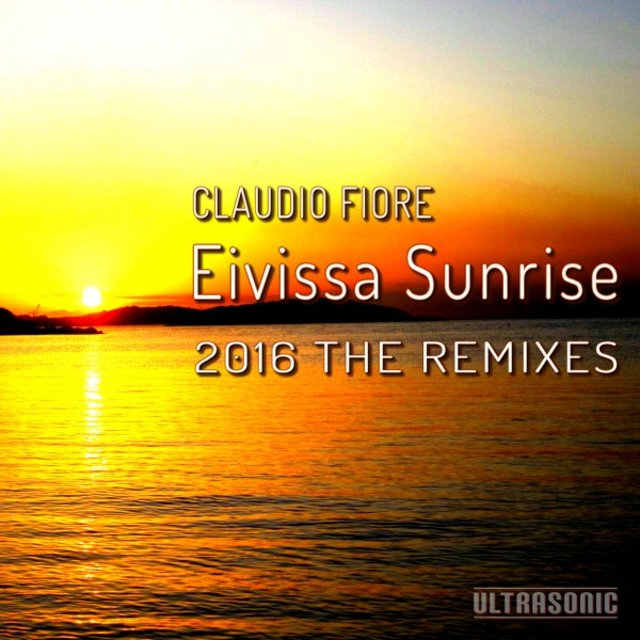 Eivissa Sunrise 2016 the Remixes