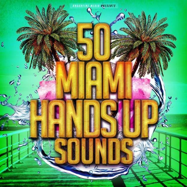 50 Miami Hands up Sounds