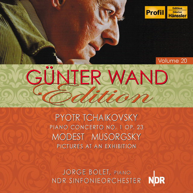 Tchaikovsky: Piano Concerto No. 1 - Mussorgsky: Pictures at an Exhibition (Wand Edition, Vol. 20)