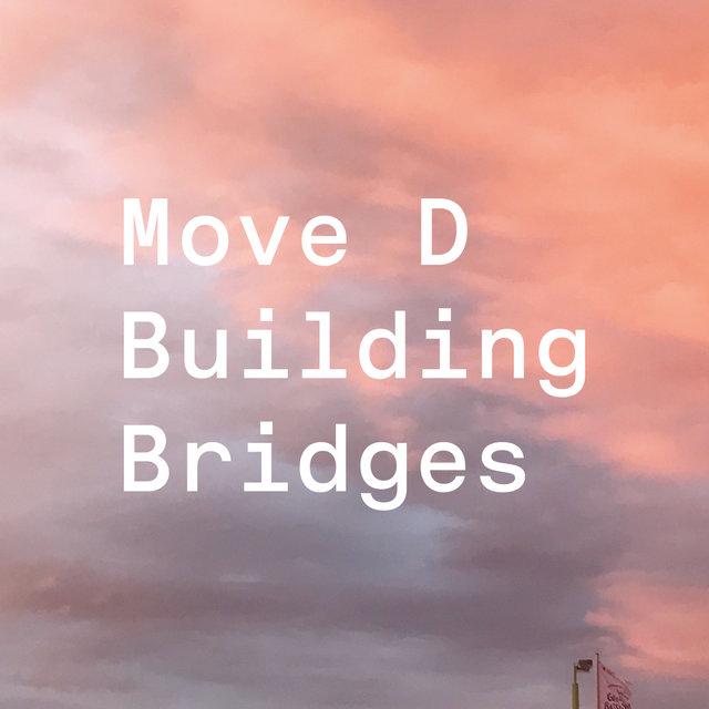 Cover art for album Building Bridges by Move D