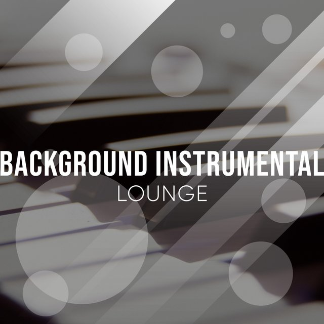 Background Instrumental Piano Lounge