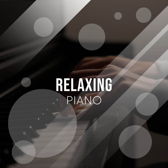 Relaxing Background Piano Collection