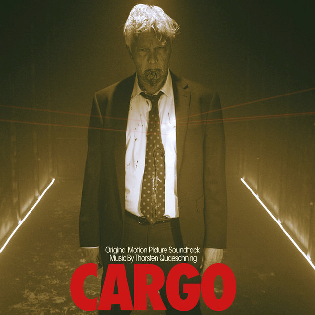 CARGO (Original Motion Picture Soundtrack)