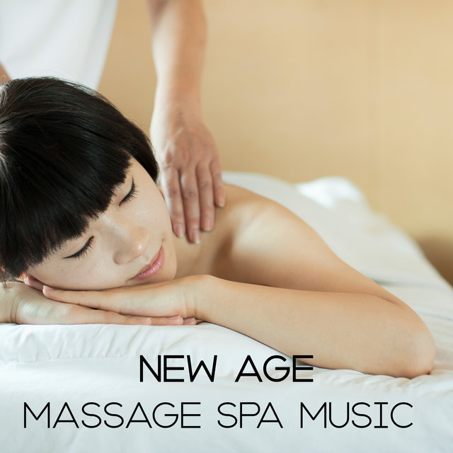 New Age Massage Spa Music - Relaxation Moments, Revitalize, Spa Treatment, Rest Time, Mind, Body & Soul, Magic Touch