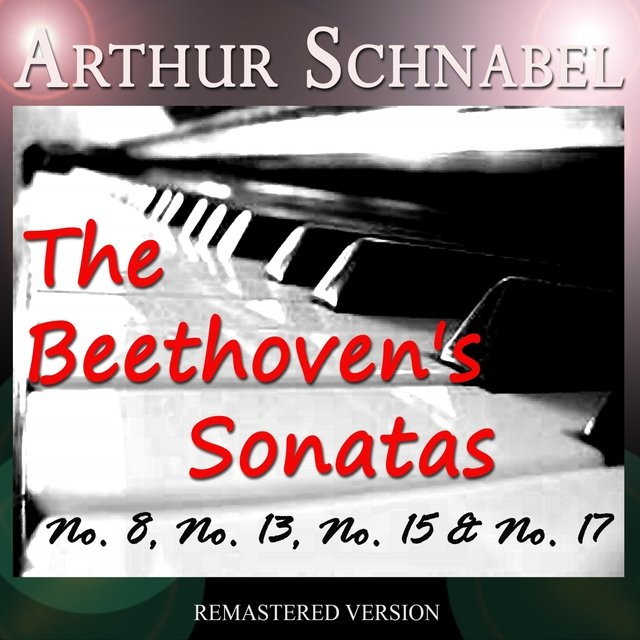 The Beethoven's Sonatas: No. 8, No. 13, No. 15 & No. 17