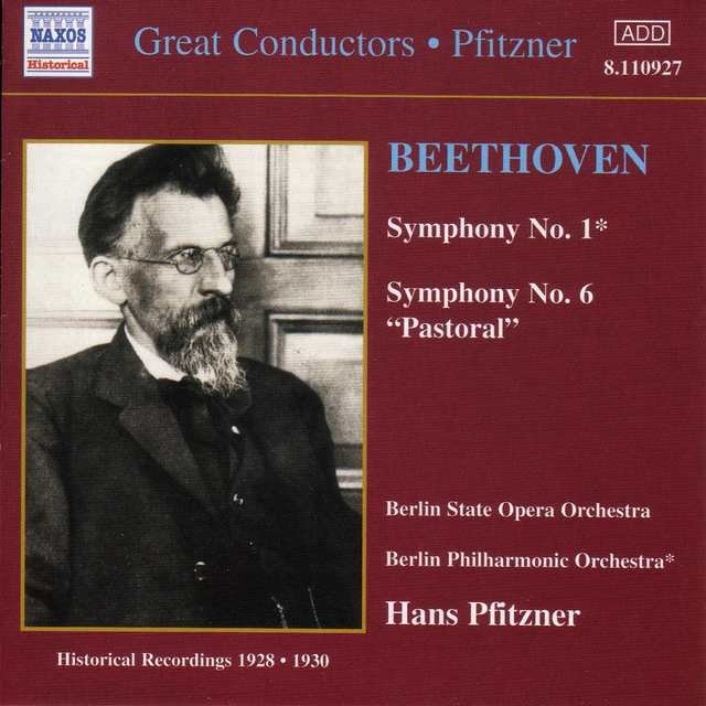 Beethoven: Symphonies Nos. 1 and 6 (Pfitzner) (1928-1930)