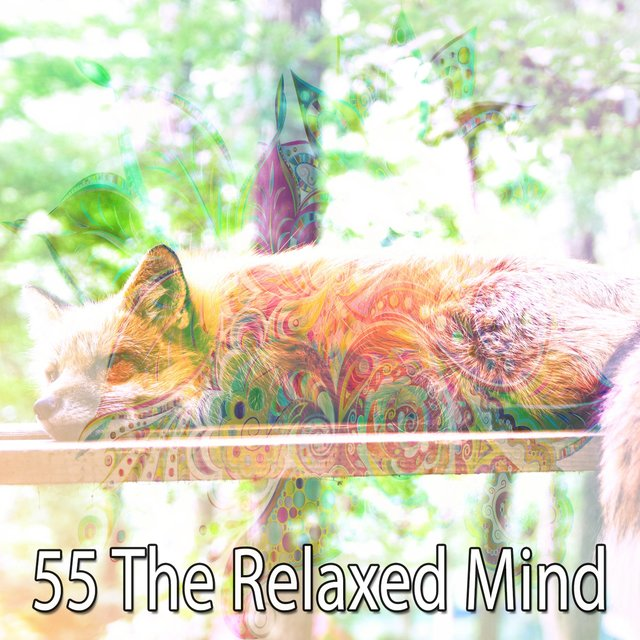 55 The Relaxed Mind