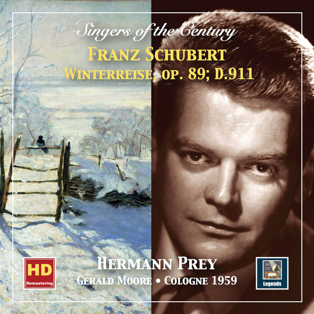 Singers of the Century: Hermann Prey – Winterreise, Op. 89, D. 911 (Remastered 2019)