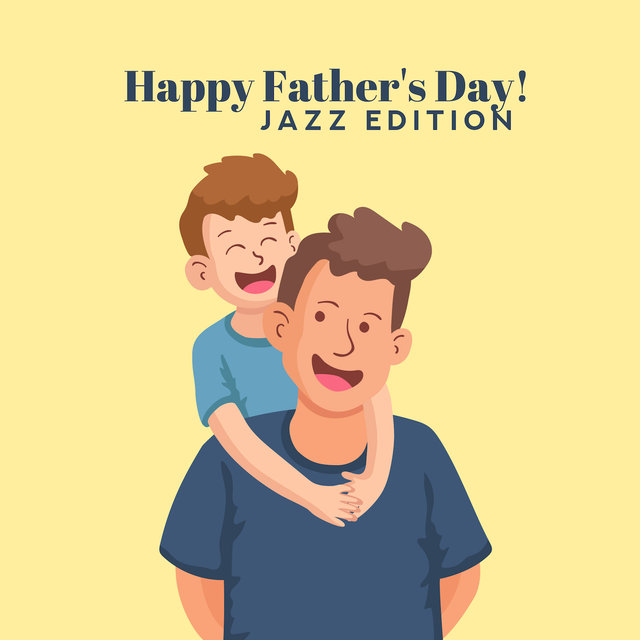 Happy Father's Day! (Jazz Edition)