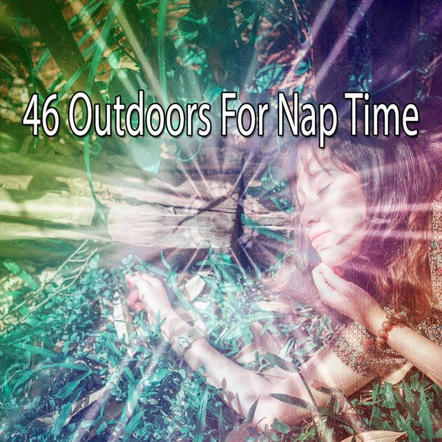 46 Outdoors for Nap Time