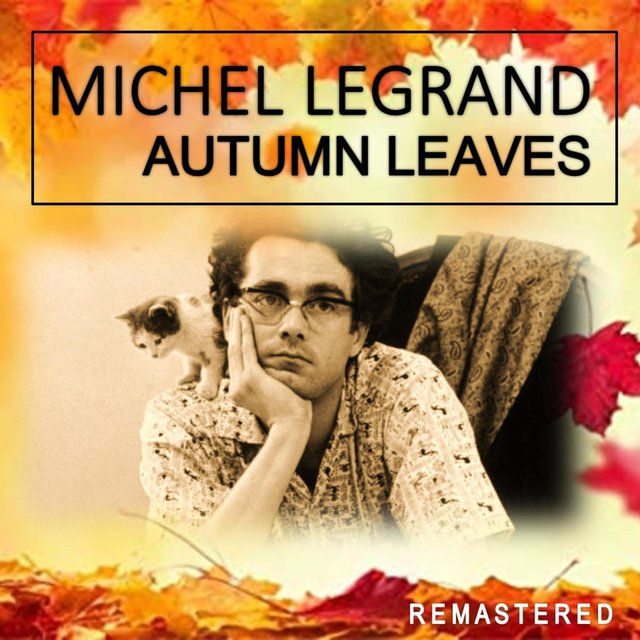 Autumn Leaves (Remastered)