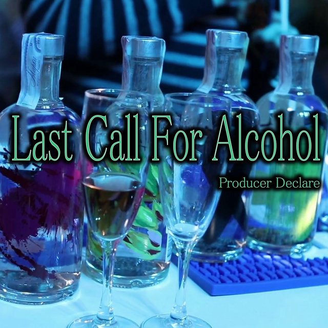 Last Call for Alcohol
