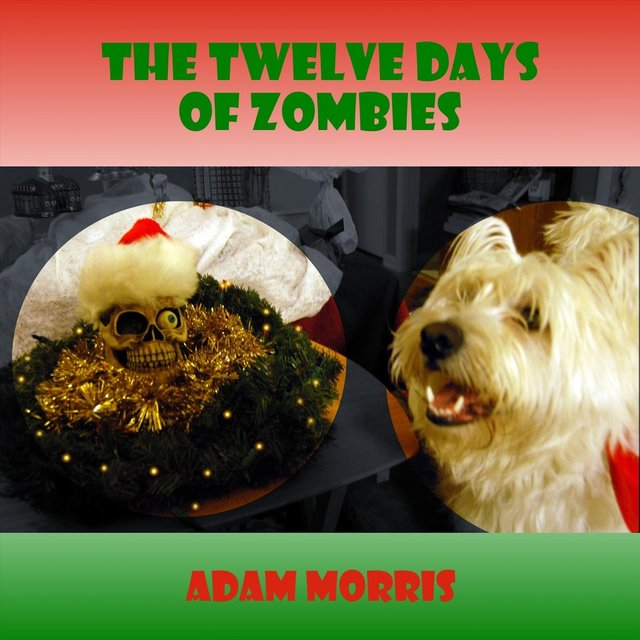The Twelve Days of Zombies