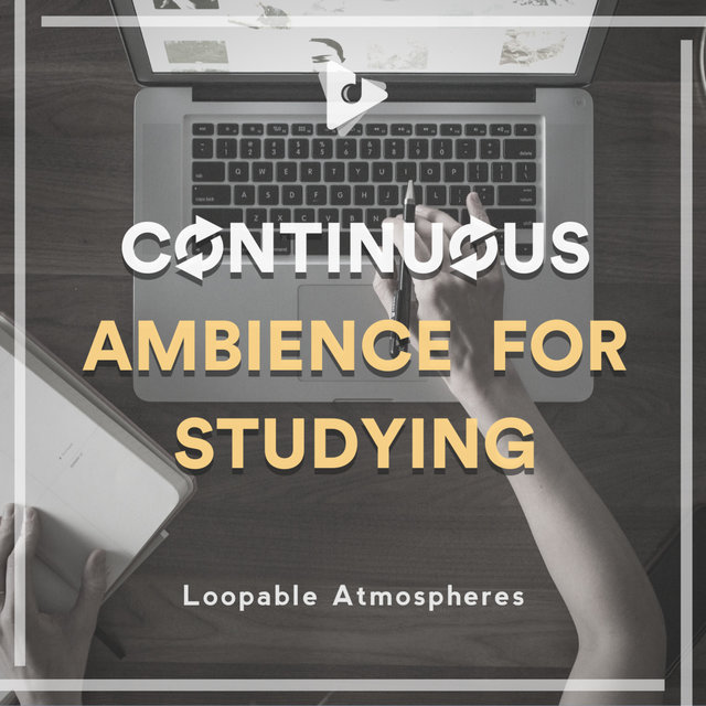 Continuous Ambience for Studying