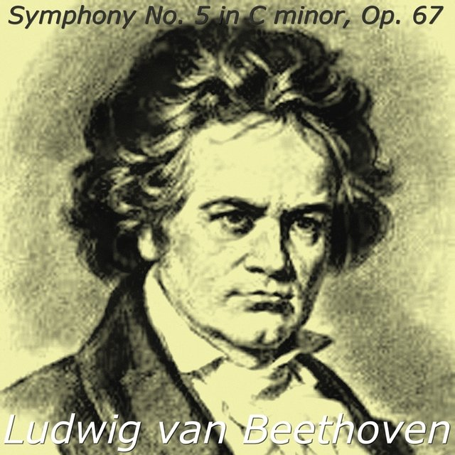 Ludwig van Beethoven: Symphony No. 5, in C minor, Op. 67