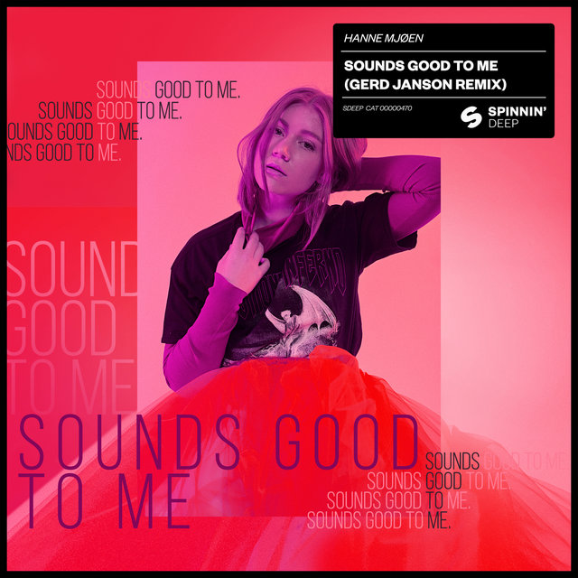 Sounds Good To Me (Gerd Janson Remix)