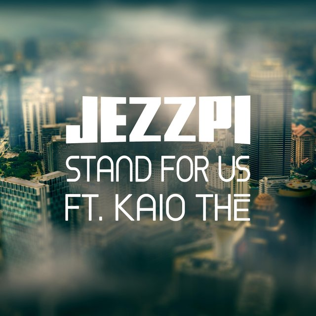 Stand for Us (feat. Kaio Thé)