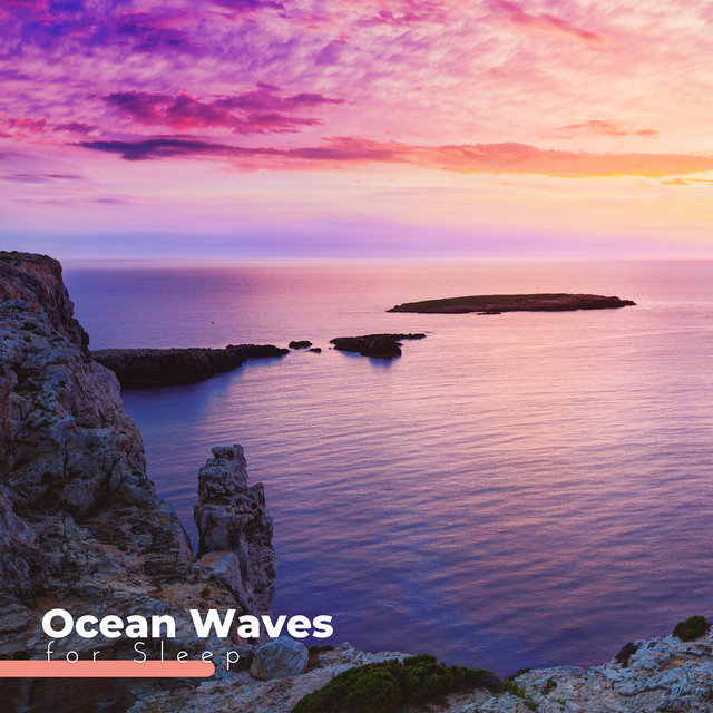 Ocean Waves for Sleep: Sleep, Doze or Dream to the Relaxing Music of Nature with the Gentle Sounds of the Ocean