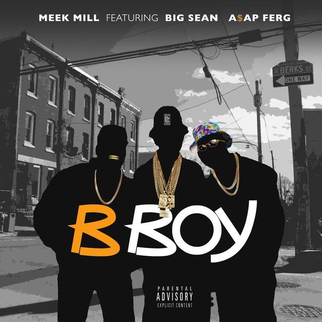 Cover art for album B Boy (feat. Big Sean & A$AP Ferg) by Meek Mill
