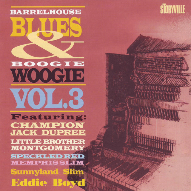 Barrelhouse, Blues & Boogie Woogie, Vol. 3