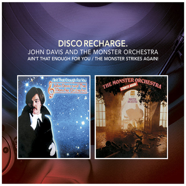 Disco Recharge: Ain't That Enough for You / The Monster Strikes Again