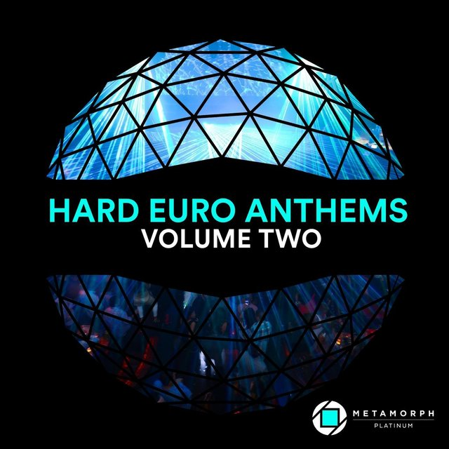 Hard Euro Anthems: Vol. 2