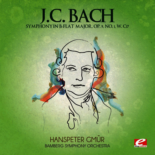 J.C. Bach: Symphony in B-Flat Major, Op. 9, No. 1, W. C17 (Digitally Remastered)